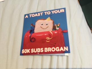 Brogan's 50k subs card 1