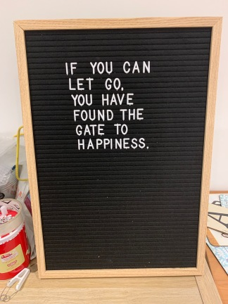 If you can let go on letter board